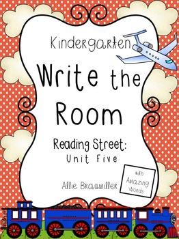 Kindergarten Write the Room: Amazing Words Entire Unit Five of Reading Street
