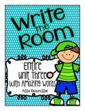 Kindergarten Write the Room: Amazing Words Entire Unit Thr