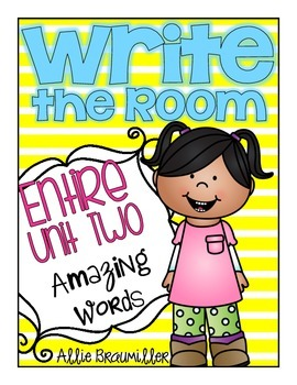 Kindergarten Write the Room: Amazing Words Entire Unit Two