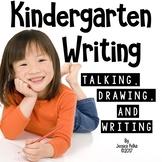 Kindergarten Writers Workshop: 3 Phase LAUNCH to Amazing KINDER WRITING