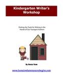 Kindergarten Writer's Workshop - Putting Tools In The Hand