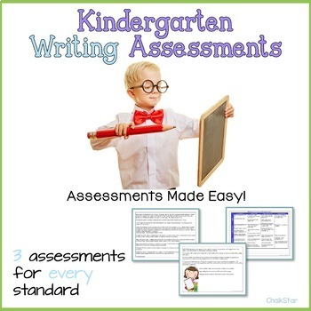Kindergarten Writing Assessments and Rubrics