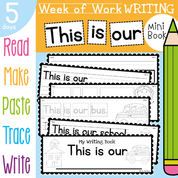 Kindergarten Writing Book - This is our - 5 Day Book