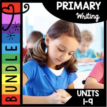 Kindergarten Writing Bundle - First Grade - Writer's Workshop Curriculum