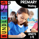 Primary Writing Bundle - Kindergarten First Grade - Writer