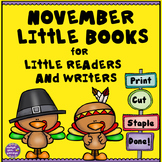 Kindergarten Writing Center - November Books for Little Readers and Writers