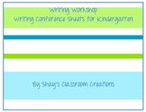 Kindergarten Writing Conference Sheets for Writing Units of Study