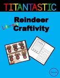 Kindergarten Writing Craftivity - Reindeer / Rudolph Craft