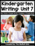 Kindergarten Writing Curriculum: Creating Non-Fiction Chapter Books