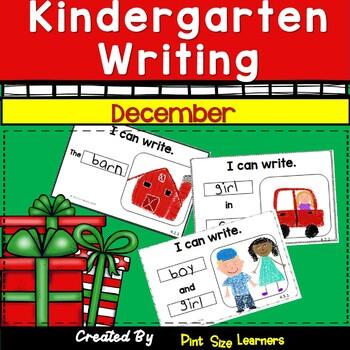 Kindergarten Writing  Every Day   December