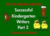 Kindergarten Writing Expanding Sentences Common Core Based