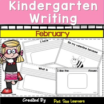 Kindergarten Writing Activities for February | February Writing Prompts
