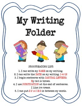 Student Writing Folder Kit: Contents to Help Students Succeed as Writers!