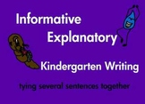 Kindergarten Writing Informative Explanatory Sentences Common Core (printable)