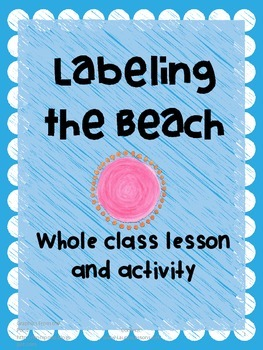 Kindergarten Writing: Labeling The Beach