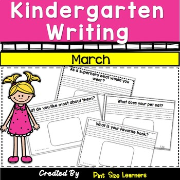 Kindergarten Writing Every Day   March