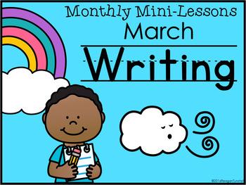 Kindergarten Writing Mini-Lessons March