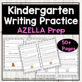 Kindergarten Writing Practice - AZELLA Prep