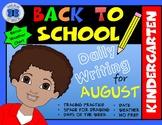 Kindergarten Writing Practice - No PREP (August)