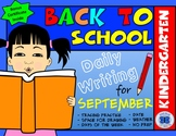 Kindergarten Writing Practice - No PREP (September)