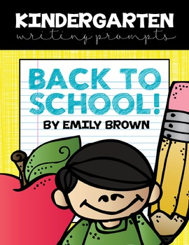 Kindergarten Writing Prompts: Back to School *Notebook OR SmartBoard Versions!*