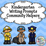 Kindergarten Writing Prompts Community Helpers