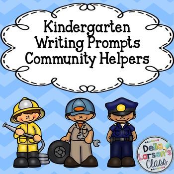 Kindergarten Writing Prompts Community Helpers