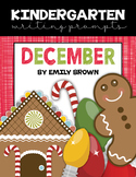 Kindergarten Writing Prompts: December *Notebook OR SmartB