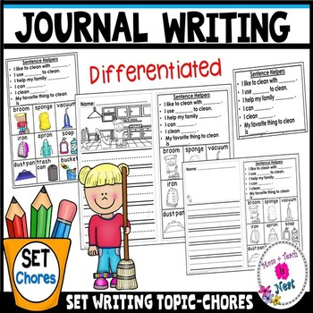 Kindergarten Journal Writing Prompts Differentiated- Set 4 Chores