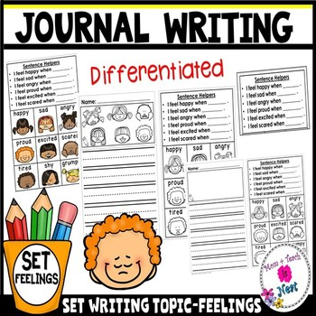 Kindergarten Journal Writing Prompts Differentiated- Set 6 Feelings