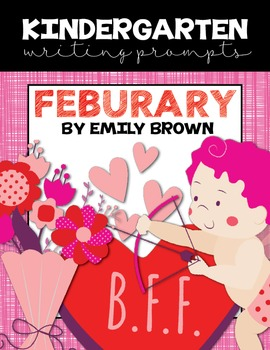 Kindergarten Writing Prompts: February *Notebook OR SmartBoard Versions!*
