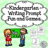 Kindergarten Writing Prompts Fun and Games
