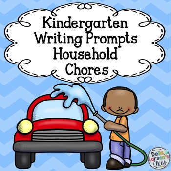 Kindergarten Writing Prompts Household Chores