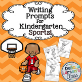 Kindergarten Writing Prompts Sports