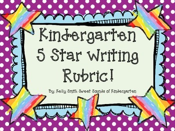 Kindergarten Writing Rubric!
