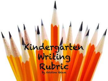 Kindergarten Writing Rubric