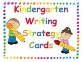 Kindergarten Writing Strategy Goal Cards