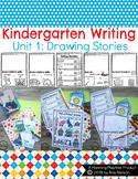 Kindergarten Writing Unit 1