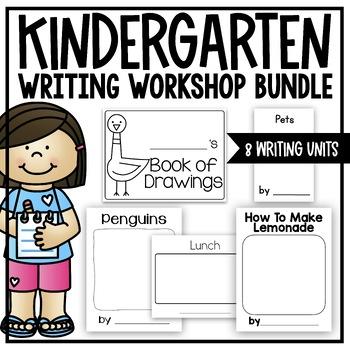 Kindergarten Writing Workshop Bundle