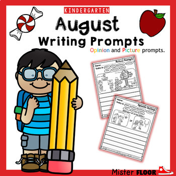 Kindergarten Writing prompts: Opinion Writing & Picture prompts (August)