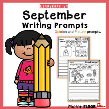 Kindergarten Writing prompts: Opinion Writing & Picture prompts (September)