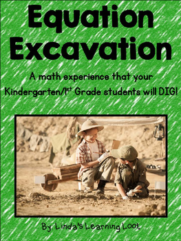 Kindergarten and 1st Addition, Subtraction, Place Value: Equation Excavation