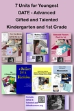 Kindergarten and 1st Grade GATE Bundle - Gifted and Talented and Advanced