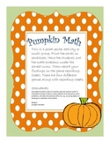 Kindergarten and Beginning First Grade Pumpkin Math (Addition Sort)