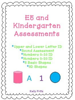 Kindergarten and E5 Assessment