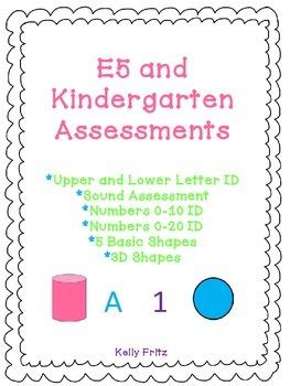 Kindergarten and E5 Assessment