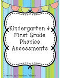 Kindergarten and First Grade Phonics Assessments