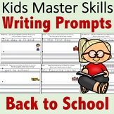 Kindergarten Writing Prompts - Back to School