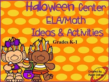 Kindergarten and First grade Halloween ELA and Math centers