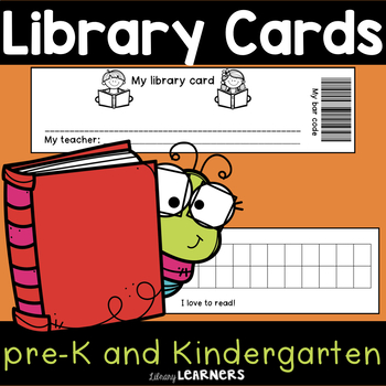 Kindergarten and Pre-K Library Cards and More by Library Learners